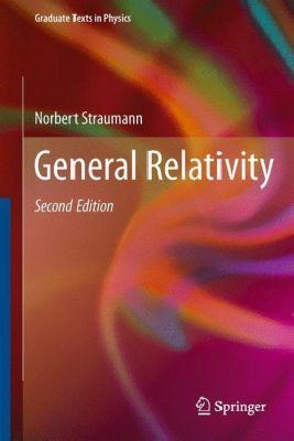 General Relativity, Norbert Straumann