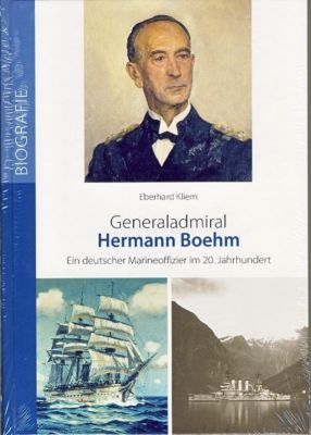 Generaladmiral Hermann Boehm - Eberhard Kliem  