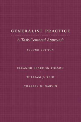 Generalist Practice, William Reid, Eleanor Reardon Tolson, Charles Garvin