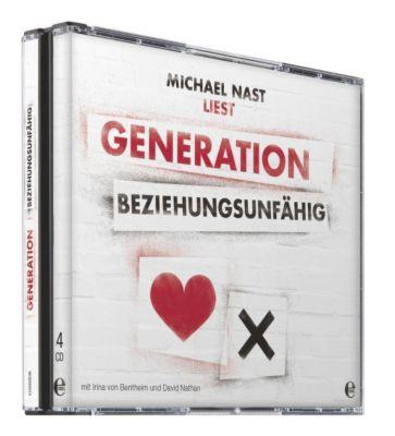 Generation Beziehungsunfähig, 4 Audio-CDs, Michael Nast