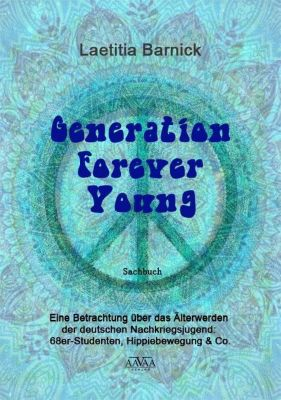 Generation Forever Young - Laetitia Barnick |