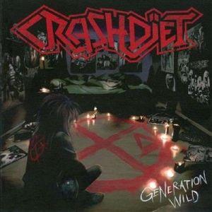 Generation Wild (Vinyl), Crashdïet