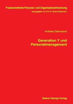 Generation Y und Personalmanagement, Andreas Dahlmanns
