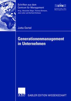 Generationenmanagement in Unternehmen, Jutta Oertel