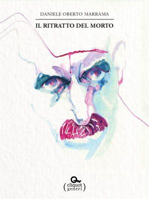 Generi: Il ritratto del morto, Daniele Oberto Marrama