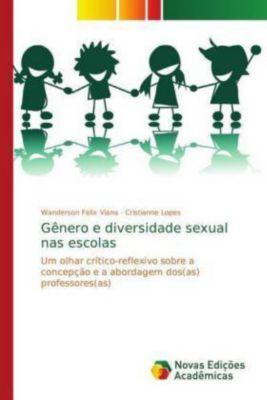 Gênero e diversidade sexual nas escolas, Wanderson Felix Viana, Cristianne Lopes