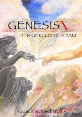 Genesis X, Joachim Josef Wolf