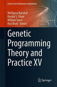 Genetic Programming Theory and Practice XV