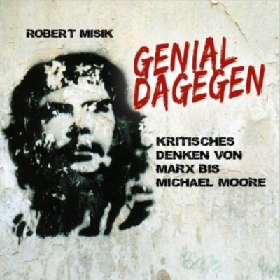 Genial Dagegen (Ungekürzt), Robert Misik