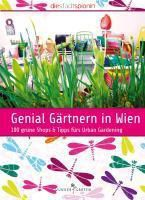 Genial Gärtnern in Wien - Sabine Maier  