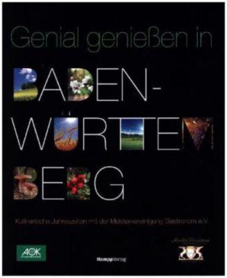 Genial Genießen in Baden-Württemberg
