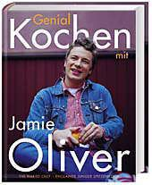 Genial kochen mit Jamie Oliver, Jamie Oliver