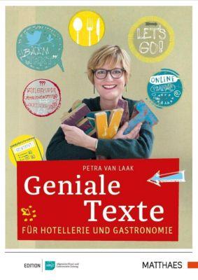 Geniale Texte für Hotellerie und Gastronomie, Petra van Laak