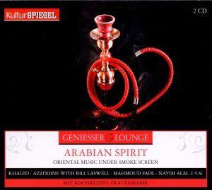Geniesser Lounge-Arabian Spirit, Diverse Interpreten