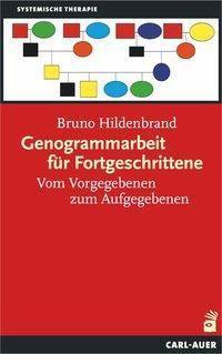 Genogrammarbeit für Fortgeschrittene - Bruno Hildenbrand pdf epub