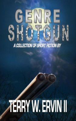 Genre Shotgun, Terry W. Ervin II