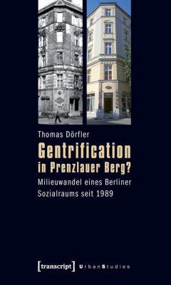 Gentrification in Prenzlauer Berg? - Thomas Dörfler |