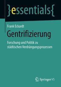 Gentrifizierung, Frank Eckardt