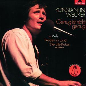 Genug Ist Nicht Genug, Konstantin Wecker