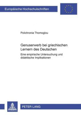 Genuserwerb bei griechischen Lernern des Deutschen, Polichronia Thomoglou