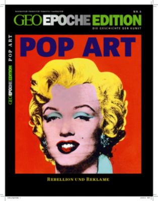 Geo Epoche Edition: Nr.6 Pop Art