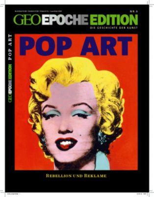 Geo Epoche Edition: Nr.6 Pop Art