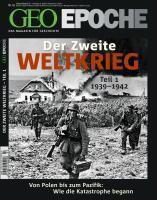 Geo EpocheNr.43 Der Zweite Weltkrieg