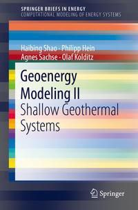 Geoenergy Modeling II, Haibing Shao, Philipp Hein, Agnes Sachse, Olaf Kolditz