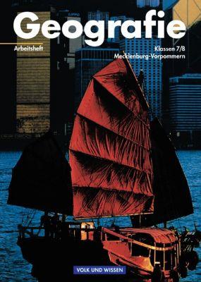 Geografie, Ausgabe Mecklenburg-Vorpommern: Arbeitsheft Klassen 7/8, Dieter Richter, Gudrun Weinert