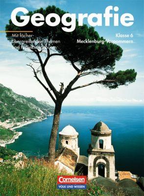 Geografie, Ausgabe Mecklenburg-Vorpommern: Lehrbuch Klasse 6, Dieter Richter