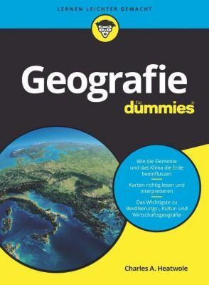 Geografie für Dummies, Charles A. Heatwole