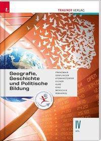 Geografie, Geschichte und Politische Bildung IV HTL, Heinz Franzmair, Manfred Derflinger, Peter Atzmanstorfer, Michael Eigner, Michael Kurz, Armin Kvas, G Menschik
