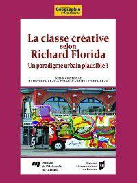 Géographie contemporaine: La classe créative selon Richard Florida