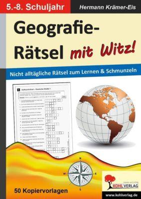 Geographie-Rätsel mit Witz! - 5.-8. Schuljahr, Hermann Krämer-Eis