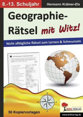 Geographie-Rätsel mit Witz! - 8.-13. Schuljahr, Hermann Krämer-Eis