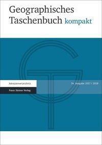 Geographisches Taschenbuch kompakt 2017/2018