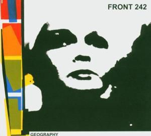 Geography, Front 242