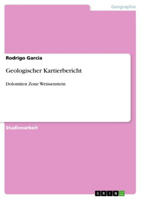 Geologischer Kartierbericht, Rodrigo Garcia