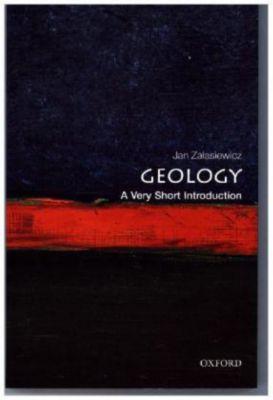 Geology: A Very Short Introduction, Jan Zalasiewicz
