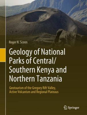 Geology of National Parks of Central/Southern Kenya and Northern Tanzania, Roger N. Scoon