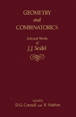 Geometry and Combinatorics, J. J. Seidel