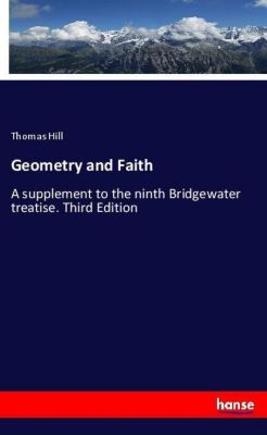 Geometry and Faith, Thomas Hill