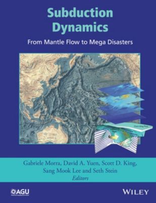 Geophysical Monograph Series: Subduction Dynamics
