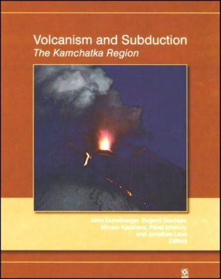 Geophysical Monograph Series: Volcanism and Subduction