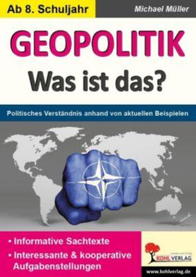 GEOPOLITIK - Was ist das?, Michael Müller