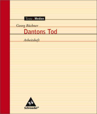 Georg Büchner 'Dantons Tod', Arbeitsheft, Georg Büchner, Jelko Peters