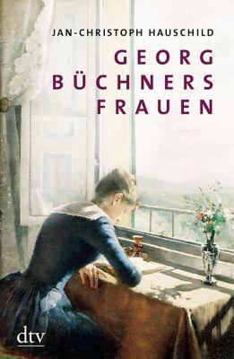 Georg Büchners Frauen, Jan-Christoph Hauschild