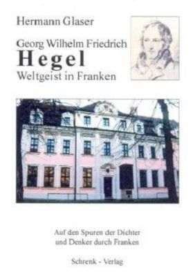 Georg Friedrich Wilhelm Hegel, Hermann Glaser