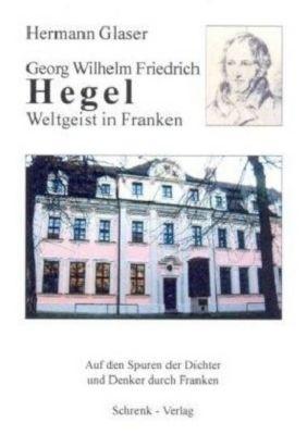 Georg Friedrich Wilhelm Hegel, Hermann Glaser