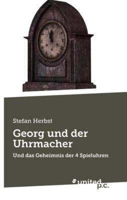 Georg und der Uhrmacher, Stefan Herbst